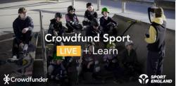 Crowdfunding Webinar - Sport England in partnership with Crowdfunder